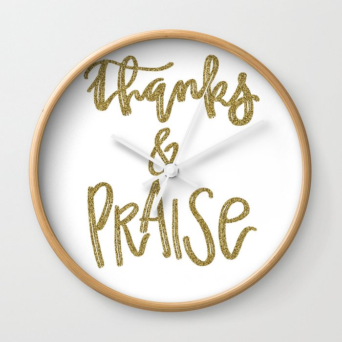 Thanks & Praise Wall Clock