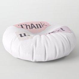 thank you next - Ariana - white Floor Pillow
