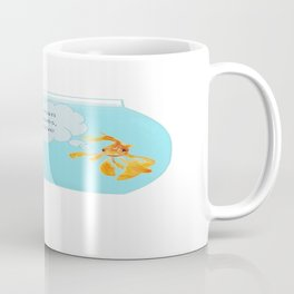 There Were Two Goldfish In A Tank Coffee Mug