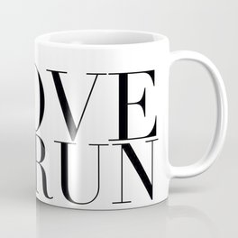 I Love to Run in Black Coffee Mug