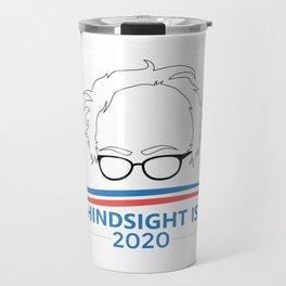 Bernie Sanders Head Hindsight Is 2020 Travel Mug