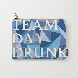 Team Day Drunk Carry-All Pouch