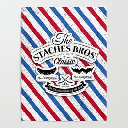 The Staches Bros Poster