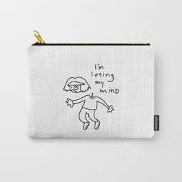 LOSING MY MIND. Carry-All Pouch