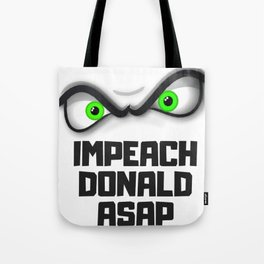 Impeach Donald ASAP Gifts Tote Bag