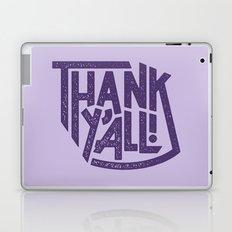 Thank Y'all! Laptop & iPad Skin