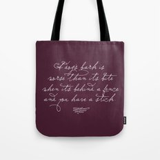 Proverbs: A Dog's Bark Tote Bag