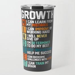 Growth Mindset Definition Motivational Quotes Good Vibes Travel Mug