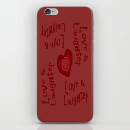 Love & Laughter iPhone Skin