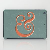 ampersand iPad Cases featuring Ampersand by Bill Pyle