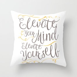 Whimsical Words of Wisdom - Elevate Your Mind, Elevate Yourself Throw Pillow