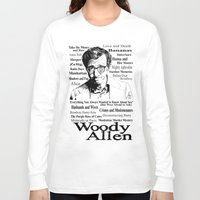 woody allen Long Sleeve T-shirts featuring Woody Allen by Mark Matlock