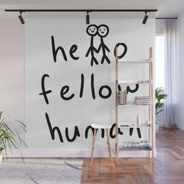 Hello Fellow Human - Stick Figures Wall Mural