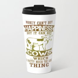 Money can't buy happiness Travel Mug