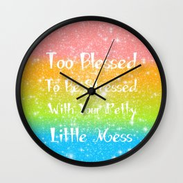 Too Blessed to Be Stressed Pastel Rainbow Series #1 Wall Clock