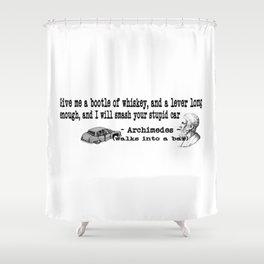 Archimedes Walks Into A Bar #3 Shower Curtain