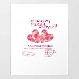 Pizza Profile!  Art Print