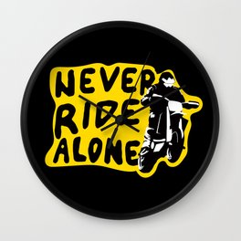 Never Ride Alone I Wall Clock