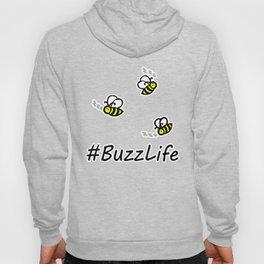 #BuzzLife #Bees) Hoody
