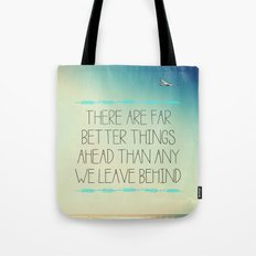 Better Things Tote Bag