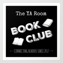 The YA Room Book Club (B&W) Art Print