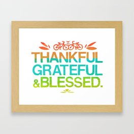 Thankful, Grateful & Blessed 2 Framed Art Print