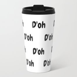D'oh by Homer Simpson Travel Mug