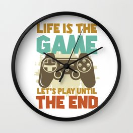 Life is the game Wall Clock