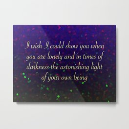 Astonishing Light Metal Print