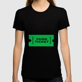 Pawn Ticket T-shirt