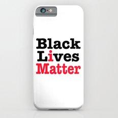 BLACK LIVES MATTER iPhone 6s Slim Case