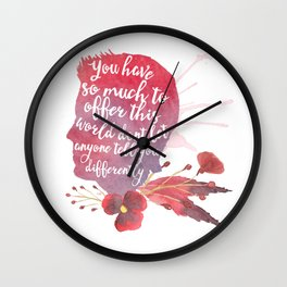 mon el - you have so much to offer Wall Clock