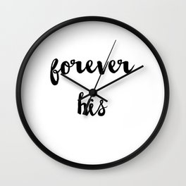 Forever his Wall Clock