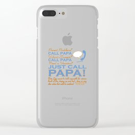 Just call Papa Clear iPhone Case