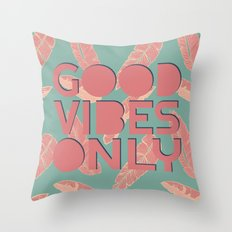 GOOD VIBES ONLY #society6 #decor #buyart Throw Pillow