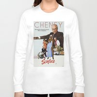scarface Long Sleeve T-shirts featuring Cheney Scarface by vipez