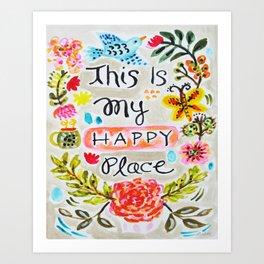 Happy Place Quote Art by Karen Fields Art Print