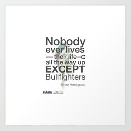 Nobody but Bullfighters Art Print