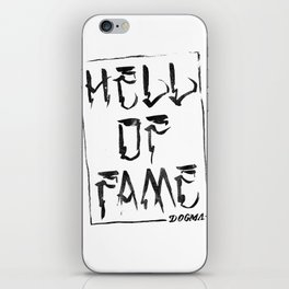 Believe the Dogma - Hell of Fame iPhone Skin