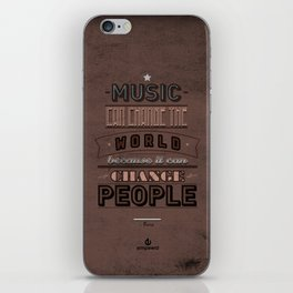 Music Can Change The World iPhone Skin