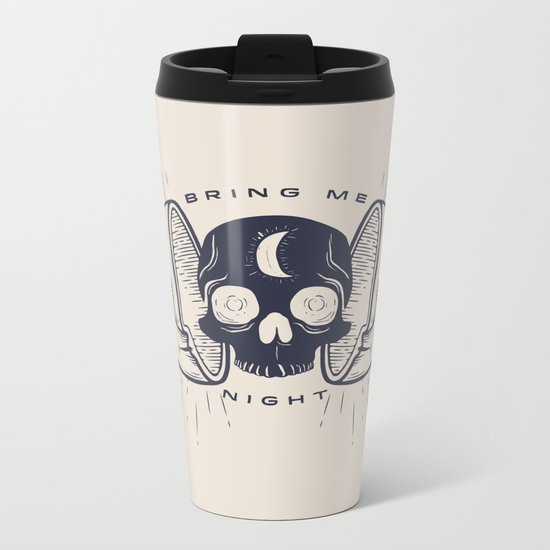 Kill the Sun, Bring Me Night Metal Travel Mug