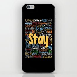 Lab No. 4 - Stay Inspirational Typography Quotes Poster iPhone Skin