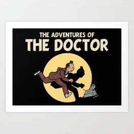 The Adventures Of The Doctor Art Print