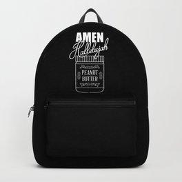 Amen, Hallelujah, Peanut Butter Backpack