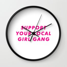 Support Your Local Club Gang Aesthetic Wall Clock