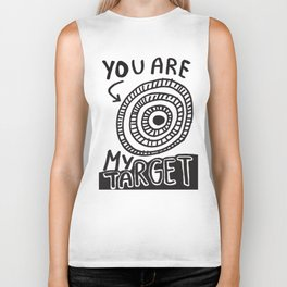 You Are My Target Biker Tank