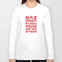 bazinga Long Sleeve T-shirts featuring Bazinga! by Cloz000
