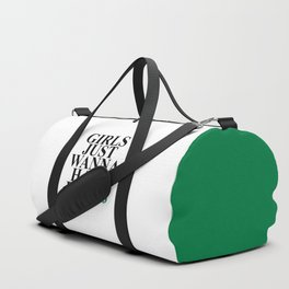 Girls Just Wanna Have Fund$ Funny Quote Duffle Bag