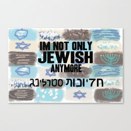 Not Only Jewish Canvas Print