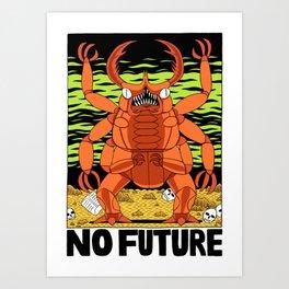 NO FUTURE Art Print